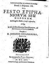 Vindicae evangelicae: Pro festum Epiphaniae ex Matth. 2. a v. 1 - 12, Volumes 1-12