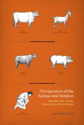 The Question Of The Animal And Religion Book PDF