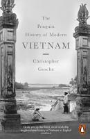 The Penguin History of Modern Vietnam PDF