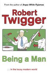 Being A Man Book PDF