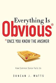 Everything Is Obvious Book