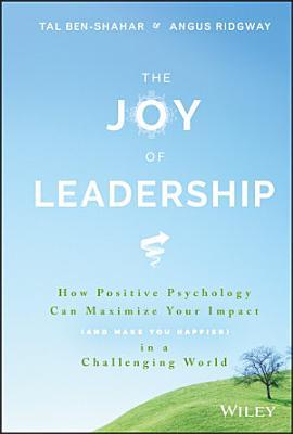 The Joy of Leadership