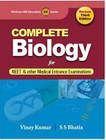 Complete Biology for Medical College Entrance Examination PDF