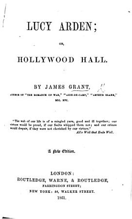 Lucy Arden  or  Hollywood Hall  A new edition PDF