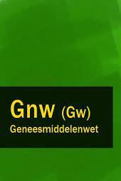 Geneesmiddelenwet - Gnw (Gw)