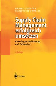Supply Chain Management erfolgreich umsetzen PDF