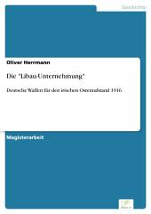 """Die """"Libau-Unternehmung"""": Deutsche Waffen für den irischen Osteraufstand 1916"""