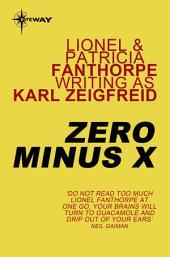 Zero Minus X