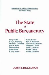 The State of Public Bureaucracy