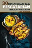 Pescatarian Delicious Cookbook for Beginner