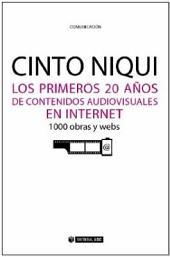Los primeros 20 años de contenidos audiovisuales en Internet. 1000 obras y webs