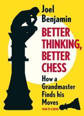 Better Thinking  Better Chess PDF