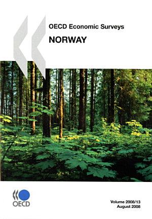 OECD Economic Surveys  Norway 2008 PDF