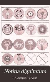 Notitia dignitatum: accedunt Notitia urbis Constantinopolitanae et laterculi prouinciarum