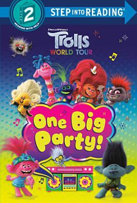 One Big Party   DreamWorks Trolls World Tour