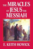 The Miracles of Jesus the Messiah PDF