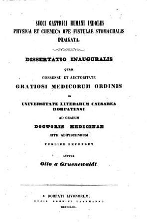 Succi gastrici humani indoles physica et chemica ope fistulae stomachalis indagata PDF