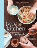 Two in the Kitchen  Williams Sonoma