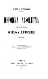 Reforma absolutna przeto ostateczna wiedzy ludzkiej: (wyjątek)
