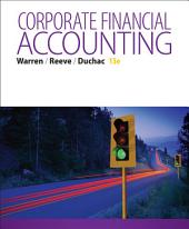 Corporate Financial Accounting: Edition 13