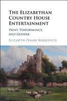 The Elizabethan Country House Entertainment PDF