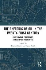 The Rhetoric of Oil in the Twenty-First Century