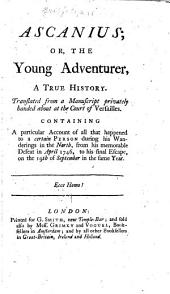 Ascanius: or, The young adventurer, a true history
