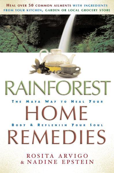 Download Rainforest Home Remedies Book