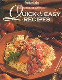Our Best Quick & Easy Recipes