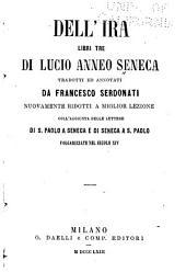 Dell'ira, libri tre di Lucio Anneo Seneca