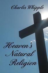 Heaven S Natural Religion Book PDF