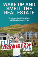 Wake Up and Smell the Real Estate PDF
