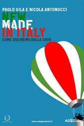 New Made in Italy: Come usciremo dalla crisi