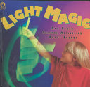 Light Magic And Other Science Activities About Energy