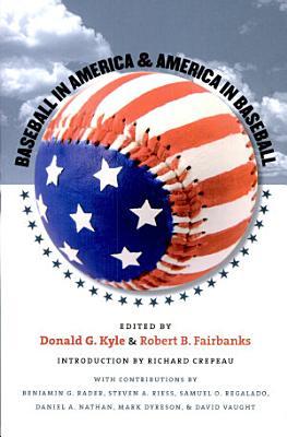 Baseball in America and America in Baseball PDF