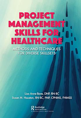 Project Management Skills for Healthcare PDF