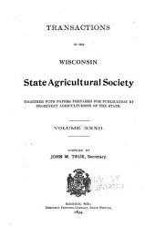 Transactions of the Wisconsin State Agricultural Society: Volume 32