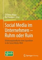 Social Media im Unternehmen     Ruhm oder Ruin PDF