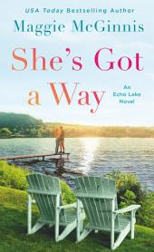 She's Got a Way: An Echo Lake Novel