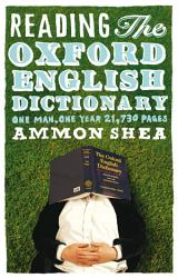 Reading The Oxford English Dictionary Book PDF