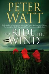To Ride the Wind: The Frontier