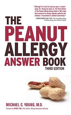 The Peanut Allergy Answer Book  3rd Ed  PDF