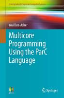 Multicore Programming Using the ParC Language PDF