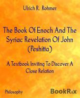 The Book Of Enoch And The Syriac Revelation Of John  Peshitta  PDF