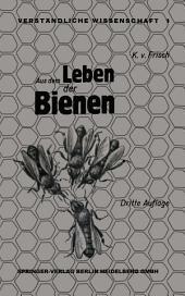 Aus dem Leben der Bienen: Ausgabe 3