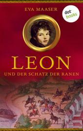 Leon und der Schatz der Ranen -