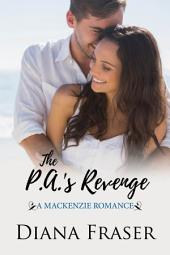 The PA's Revenge: Book 2, The Mackenzies