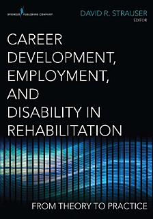 Career Development  Employment  and Disability in Rehabilitation Book