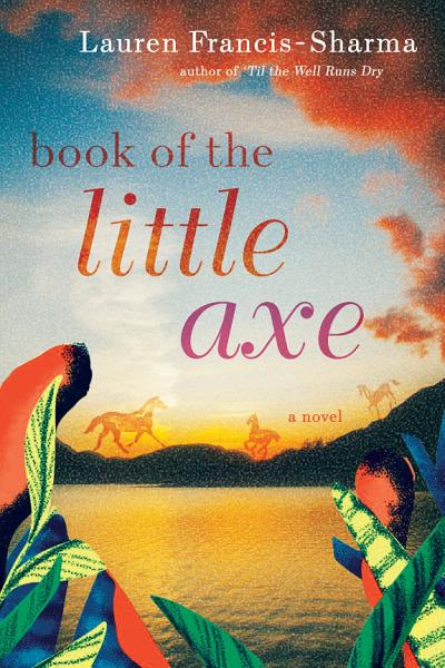 Download Book of the Little Axe Book
