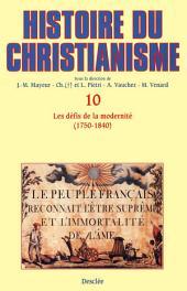 Les défis de la modernité (1750-1840): Histoire du christianisme